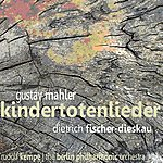 Berlin Philharmonic Orchestra Mahler: Kindertotenlieder