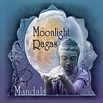 Mandala Moonlight Ragas