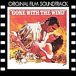 Max Steiner Gone With The Wind (Original Film Soundtrack)
