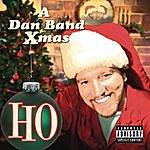 The Dan Ho: A Dan Band Xmas (Parental Advisory)