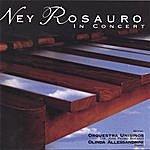 Ney Rosauro Ney Rosauro In Concert