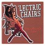 The 'Lectric Chairs Everything's Cool