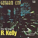 Studio Musicians Gotham City - The Songs Of R. Kelly