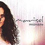 Marisol Mirándote