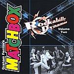 Matchbox Rockabilly Dynamos Volume Two