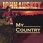 John Luskey My Country