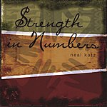 Neal Katz Strength In Numbers
