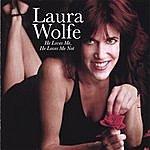 Laura Wolfe He Loves Me, He Loves Me Not