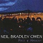 Neil Bradley Owen Peace & Harmony