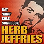 "Herb Jeffries Nat ""king"" Cole Songbook"