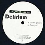 Delirium Power Groove / Gun Gun