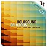 Holosound Delicious & Remixes