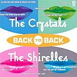 The Crystals Back To Back - The Crystals & The Shirelles