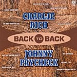 Charlie Rich Back To Back - Charlie Rich & Johnny Paycheck