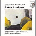 "Hiroshi Wakasugi Bruckner: Symphony No. 9 ""dem Lieben Gott"""