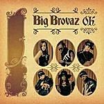 Big Brovaz O.k. (2-Track Single)