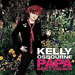 Kelly Osbourne Papa Don't Preach (2-Track Single)