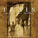 Train Calling All Angels/For You