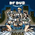 DF Dub Country Girl (2-Track Single)