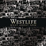 Westlife What About Now (Single)