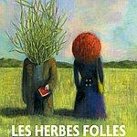 Mark Snow Les Herbes Folles (Bande Originale Du Film D'alain Resnais)