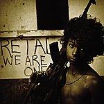 Retaliate We Are One