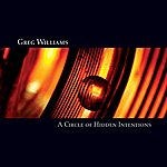 Greg Williams A Circle Of Hidden Intentions