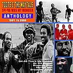 Toots & The Maytals 54-46 Was My Number - Anthology 1964 To 2000