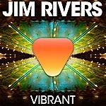 Jim Rivers Vibrant (2-Track Single)
