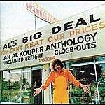 Al Kooper Al's Big Deal/Unclaimed Freight