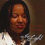 Monique Danielle In The Light
