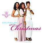 Trin-i-tee 5:7 Love, Peace, Joy At Christmas