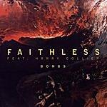 Faithless Bombs (2-Track Single)