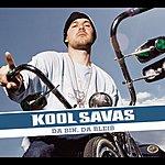 Kool Savas Da Bin, Da Bleib (4-Track Maxi-Single)