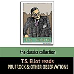 T.S. Eliot T.s. Eliot Reads Prufrock And Other Observations
