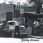 Johnny Nicholas Broke Again