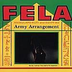 Fela Kuti Army Arrangement/Government Chicken Boy