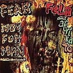 Fela Kuti Fear Not For Man/Palm Wine Sound