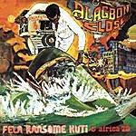 Fela Kuti Alagbon Close/I No Get Eye For Back
