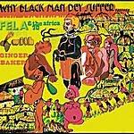 Fela Kuti Why Black Men Dey Suffer/Ikoyi Mentality Versus Mushin Mentality