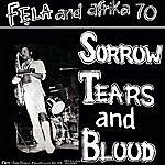 Fela Kuti Sorrow Tears And Blood/Colonial Mentality