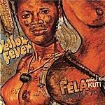 Fela Kuti Yellow Fever/Na Poi (Parts 1 & 2)