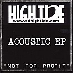 High Tide Not For Profit (Acoustic Ep)