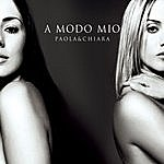 Paola & Chiara A Modo Mio (5-Track Maxi-Single)