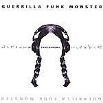 Guerrilla Funk Monster Triptophonic