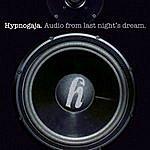 Hypnogaja Audio From Last Night's Dream