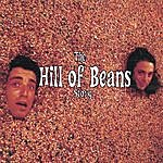 """Hill Of Beans The """"Hill Of Beans"""" Story"""