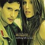 Wilshire Nothing Left To Lose (Single)