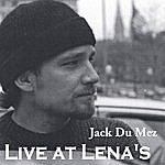 Jack DuMez Live At Lena's
