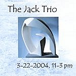 Jack 3-22-2004,11-3pm